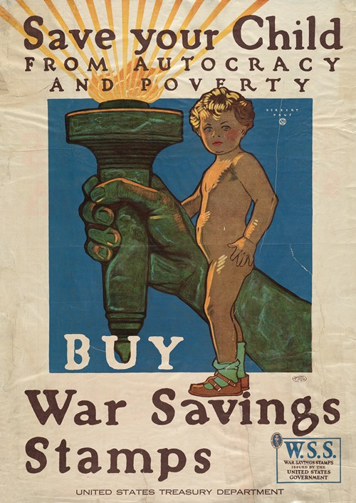Save your child from autocracy & poverty Buy war savings stamps (1918)