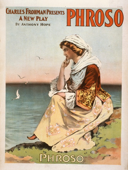 Charles Frohman presents a new play, Phroso by Anthony Hope. (1898)