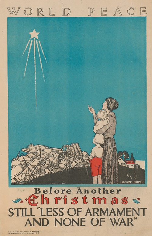 World peace. Before another Christmas stillless of armament and none of war (1910)