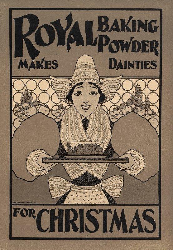 Maxfield Parrish - Royal Baking Powder makes dainties for Christmas