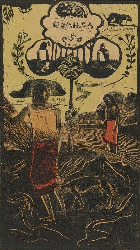 Paul Gauguin - Noa Noa