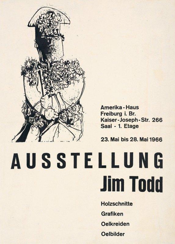 Jim Todd - Ausstellung Jim Todd