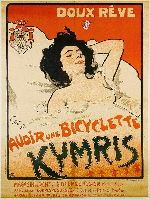 Jules-Alexandre Grün - Doux Reve, Avoir Une Bicyclette Kymris