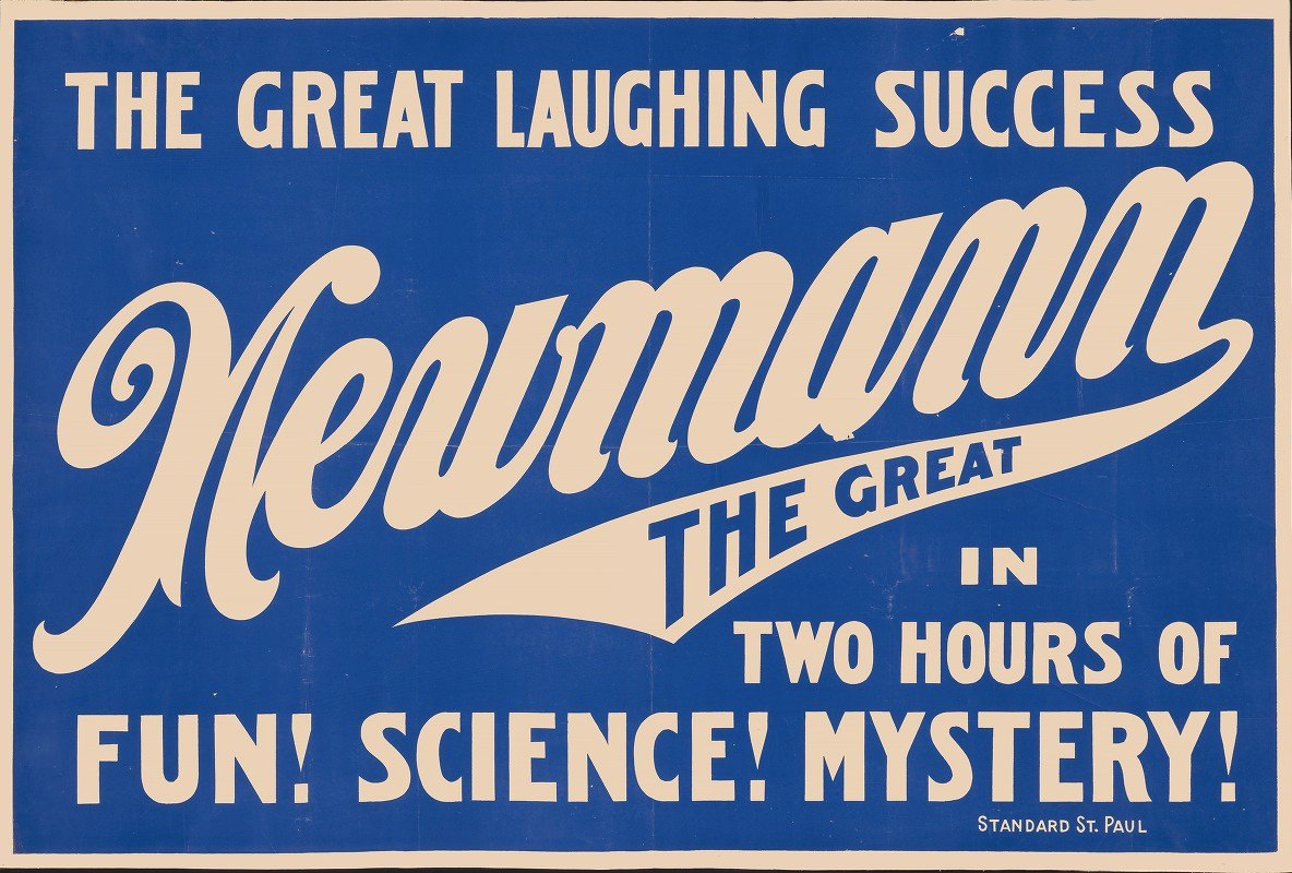 Standard Show Printers - Newmann the Great in two hours of fun! science! mystery!