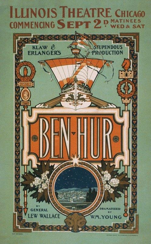 Strobridge and Co - Ben-Hur Klaw & Erlanger's stupendous production