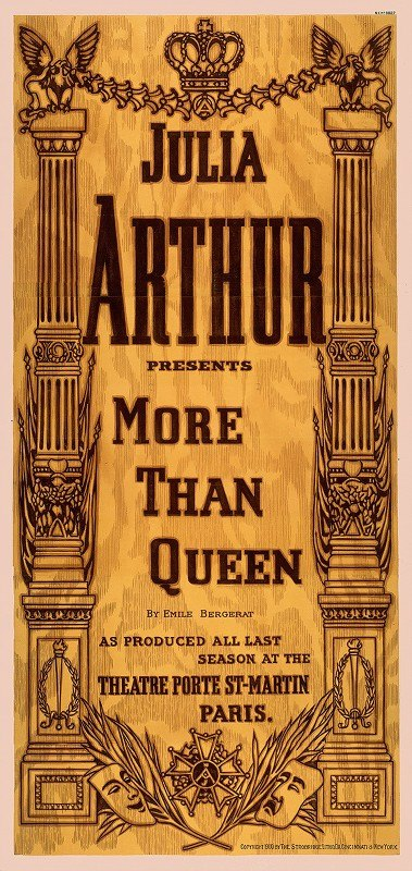 Strobridge and Co - Julia Arthur presents More than queen