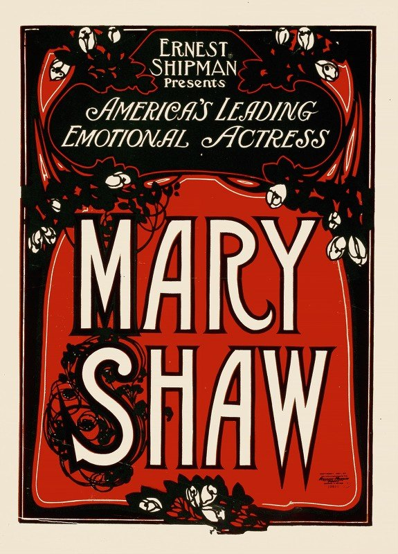 Anonymous - Ernest Shipman presents America's leading emotional actress, Mary Shaw