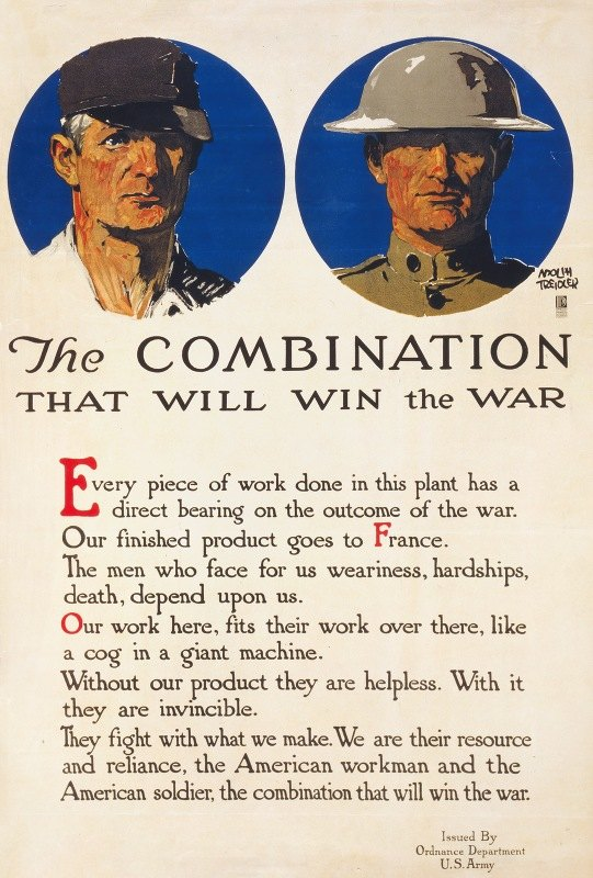 Adolph Treidler - The combination that will win the war