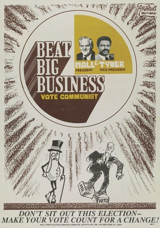Anonymous - Beat big business; vote Communist