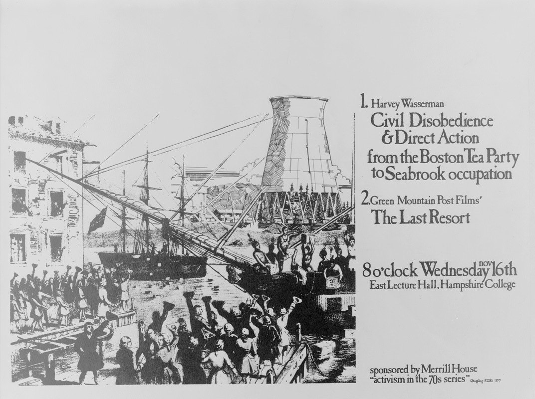 Anonymous - Harvey Wasserman; Civil disobedience & direct action from the Boston Tea Party to Seabrook occupation