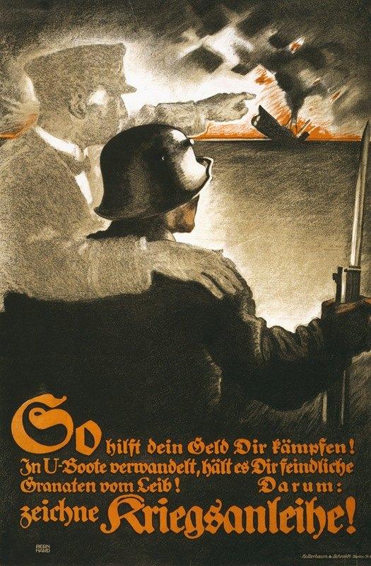 Lucian Bernhard - So hilft dein Geld dir kämpfen! In U-Boote verwandelt … zeichne Kriegsanleihe!