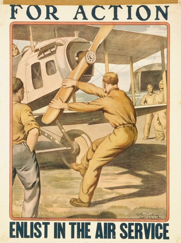 Otho Cushing - For action enlist in the Air Service