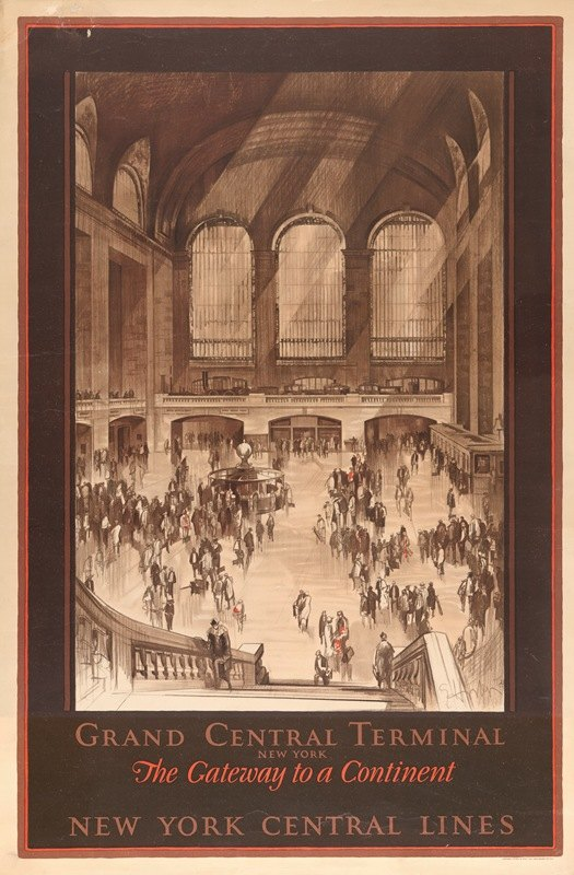 Earl Horter - Grand Central Terminal, New York – the gateway to a continent New York Central Lines.