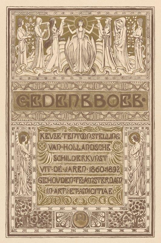 Antoon Derkinderen - Titelpagina van Gedenkboek; Keuze-tentoonstelling van Hollandsche schilderkunst uit de jaren 1860-1892, gehouden te Amsterdam in Arti et Amicitiae